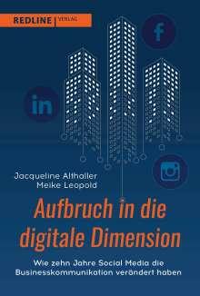 Jacqueline Althaller: Aufbruch in die digitale Dimension, Buch