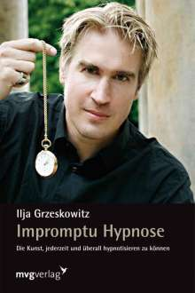 Ilja Grzeskowitz: Impromptu Hypnose, Buch