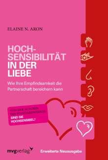 Elaine N. Aron: Hochsensibilität in der Liebe, Buch