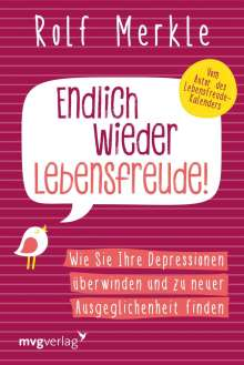 Rolf Merkle: Endlich wieder Lebensfreude, Buch