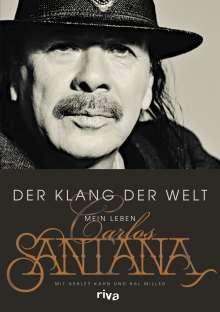 Carlos Santana: Der Klang der Welt, Buch