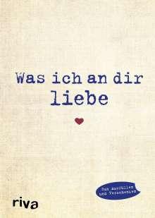 Alexandra Reinwarth: Was ich an dir liebe, Buch