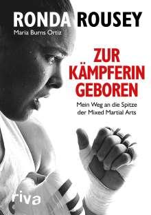 Ronda Rousey: Zur Kämpferin geboren, Buch