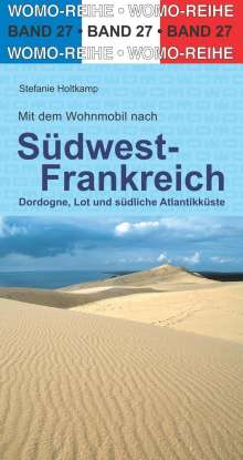Stefanie Holtkamp: Mit dem Wohnmobil nach Südwest-Frankreich, Buch