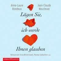 Anne-Laure Bondoux: Lügen Sie, ich werde Ihnen glauben, 7 CDs