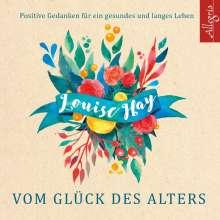 Louise Hay: Vom Glück des Alters, 5 CDs