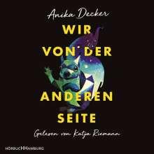 Anika Decker: Wir von der anderen Seite, 2 MP3-CDs