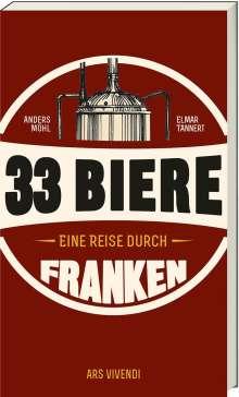 Anders Möhl: 33 Biere - Eine Reise durch Franken, Buch