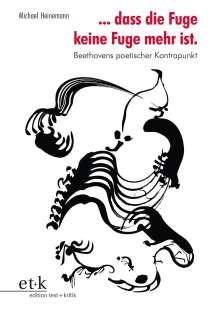 Michael Heinemann: ... dass die Fuge keine Fuge mehr ist., Buch