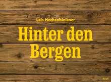 Lois Hechenblaikner: Hinter den Bergen, Buch