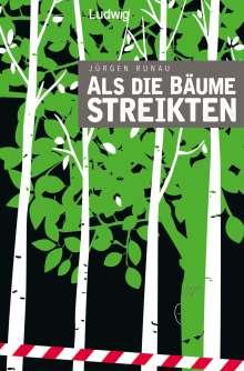 Jürgen Runau: Als die Bäume streikten, Buch