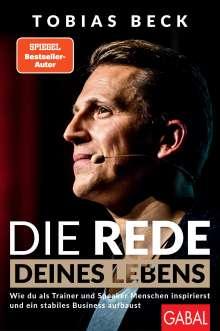 Tobias Beck: Die Rede deines Lebens, Buch