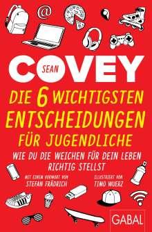 Sean Covey: Die 6 wichtigsten Entscheidungen für Jugendliche, Buch
