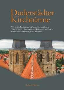 Herbert Pfeiffer: Duderstädter Kirchtürme, Buch