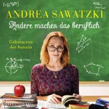 Andrea Sawatzki: Andere machen das beruflich (Die Bundschuhs 4), 5 CDs