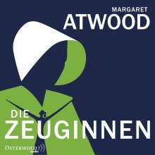 Margaret Atwood (geb. 1939): Die Zeuginnen, 2 MP3-CDs