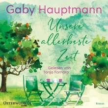 Gaby Hauptmann: Unsere allerbeste Zeit, 2 MP3-CDs