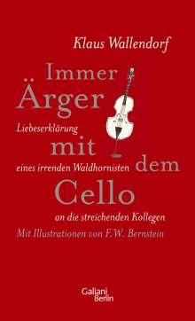 Klaus Wallendorf: Immer Ärger mit dem Cello, Buch