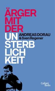 Andreas Dorau: Ärger mit der Unsterblichkeit, Buch