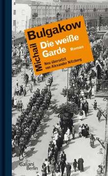 Michail Bulgakow: Die weiße Garde, Buch