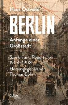 Hans Ostwald: Berlin - Anfänge einer Großstadt, Buch