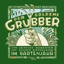 Kat Menschik: Der goldene Grubber - Sonderausgabe, Buch