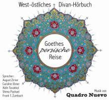 Johann Wolfgang von Goethe: Goethes persische Reise, CD
