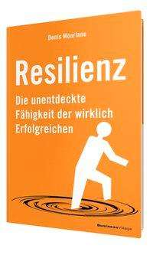 Denis Mourlane: Resilienz, Buch