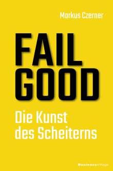 Markus Czerner: Fail Good, Buch
