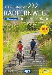 Thomas Froitzheim: ADFC-Ratgeber 222 Radfernwege in Deutschland, Buch