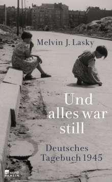 Melvin J. Lasky: Und alles war still, Buch