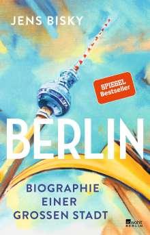 Jens Bisky: Berlin, Buch