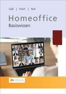 Peter Gaß: Homeoffice, Buch