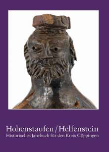 Stefan Lang: Hohenstaufen/Helfenstein. Historisches Jahrbuch für den Kreis Göppingen / Hohenstaufen/Helfenstein, Buch