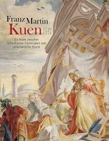 Franz Martin Kuen 1719-1771, Buch