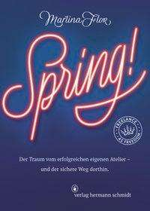 Martina Flor: Spring!, Buch