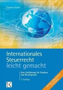 Stephan Kudert: Internationales Steuerrecht - leicht gemacht, Buch