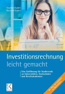 Stephan Kudert: Investitionsrechnung - leicht gemacht, Buch