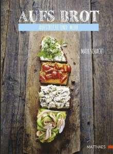 Maik Schacht: Aufs Brot, Buch