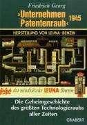 Friedrich Georg: ›Unternehmen Patentenraub‹ 1945, Buch