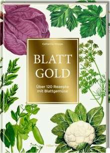Catherine Phipps: Blattgold, Buch