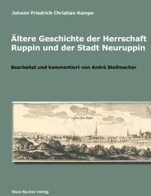Johann Friedrich Christian Kampe: Ältere Geschichte der Herrschaft Ruppin und der Stadt Neuruppin, Buch
