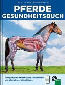 Beatrice Dülffer-Schneitzer: Pferde Gesundheitsbuch, Buch