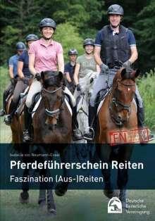 Isabelle von Neumann-Cosel: Pferdeführerschein Reiten, Buch