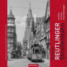 Andreas Ernst: So war die Reutlinger Straßenbahn, Buch
