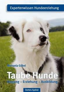 Michaela Göbel: Taube Hunde, Buch