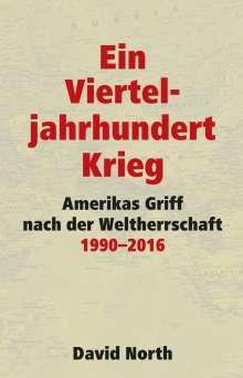 David North: Ein Vierteljahrhundert Krieg, Buch