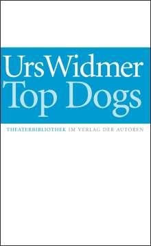 Urs Widmer: Top Dogs, Buch