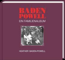 Heather Baden-Powell: Baden Powell - Ein Familienalbum, Buch