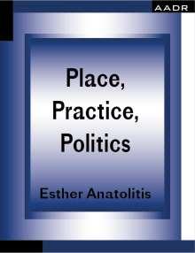 Esther Anatolitis: Place, Practice, Politics, Buch